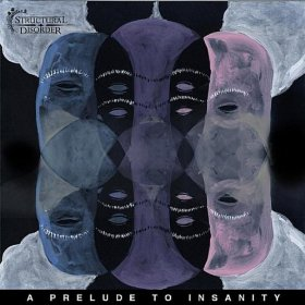 structural disorder prelude to insanity progressive metal sweden